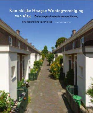 """Omslag van """"Koninklijke Haagse Woningvereniging van 1854"""""""